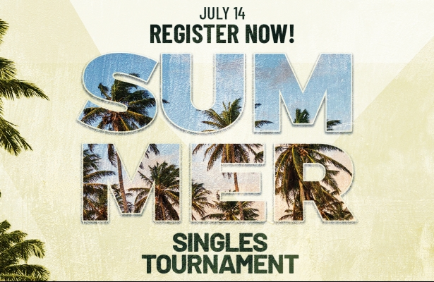 Singles tournament Saturday July 14